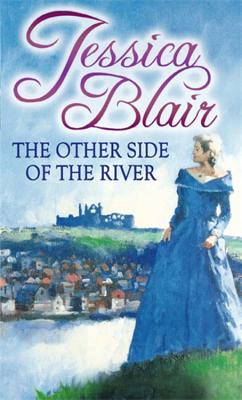 The Other Side Of The River - Blair, Jessica