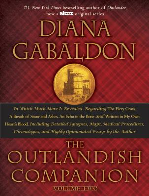 The Outlandish Companion, Volume 2: The Companion to the Fiery Cross, a Breath of Snow and Ashes, an Echo in the Bone, and Written in My Own Heart's Blood - Gabaldon, Diana