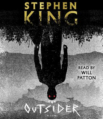 The Outsider - King, Stephen, and Patton, Will (Read by)