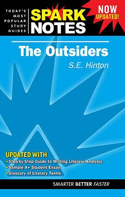 "The ""Outsiders"" - Hinton, S. E., and SparkNotes (Editor)"