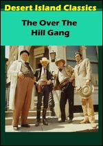 The Over-the-Hill Gang - Jean Yarbrough
