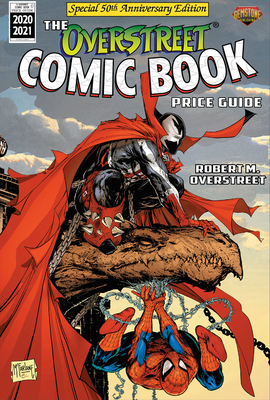 The Overstreet Comic Book Price Guide Volume 50 - Spider-Man/Spawn - Overstreet, Robert M, and McFarlane, Todd