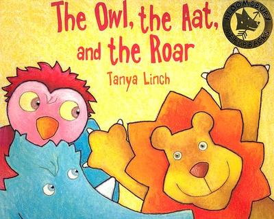 The Owl, the Aat and the Roar - Linch, Tanya