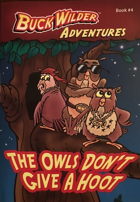 The Owls Don't Give a Hoot - Smith, Timothy
