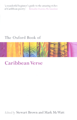 The Oxford Book of Caribbean Verse - McWatt, Mark (Editor)