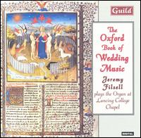 The Oxford Book of Wedding Music - Jeremy Filsell (organ)