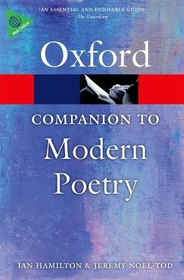 The Oxford Companion to Modern Poetry in English - Hamilton, Ian (Editor), and Noel-Tod, Jeremy (Editor)