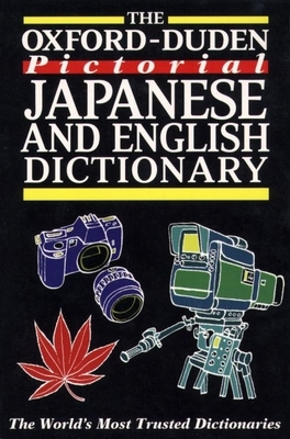The Oxford-Duden Pictorial Japanese and English Dictionary - Oxford University Press