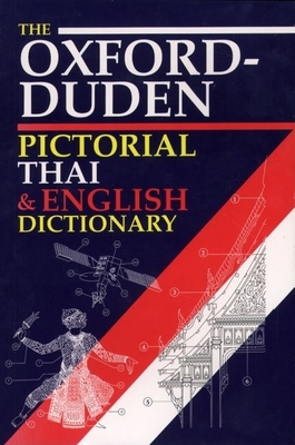 The Oxford-Duden Pictorial Thai & English Dictionary -