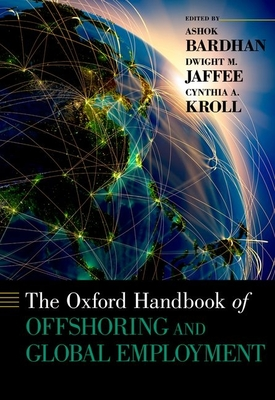 The Oxford Handbook of Offshoring and Global Employment - Bardhan, Ashok (Editor)