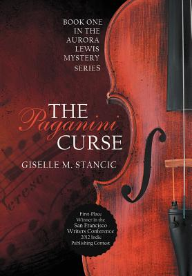 The Paganini Curse - Stancic, Giselle M