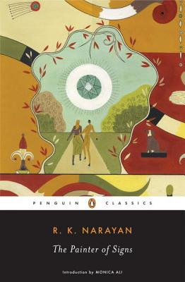 The Painter of Signs - Narayan, R K, and Ali, Monica (Introduction by)