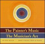 The Painter's Music, the Musician's Art