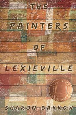 The Painters of Lexieville - Darrow, Sharon