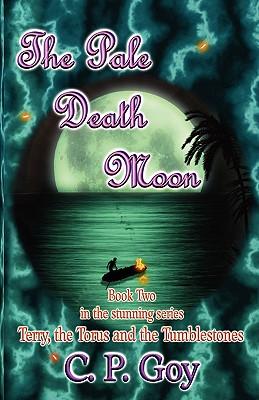 The Pale Death Moon - Goy, C. P.