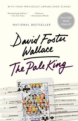 The Pale King: An Unfinished Novel - Wallace, David Foster