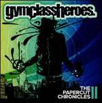 The Papercut Chronicles II [Clean]