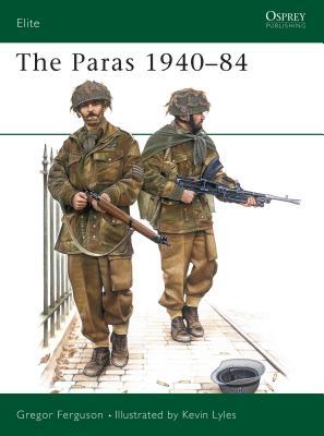 The Paras 1940 84 - Ferguson, Greg, and Freguson, Greg
