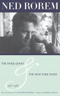 The Paris Diary & the New York Diary 1951-1961 - Rorem, Ned, Mr.