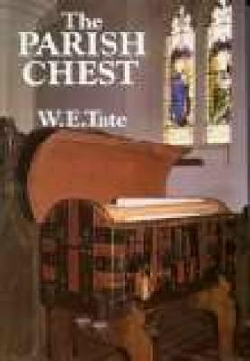 The Parish Chest - Tate, W.E.