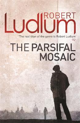 The Parsifal Mosaic - Ludlum, Robert