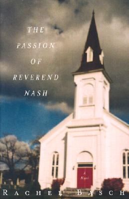 The Passion of Reverend Nash - Basch, Rachel