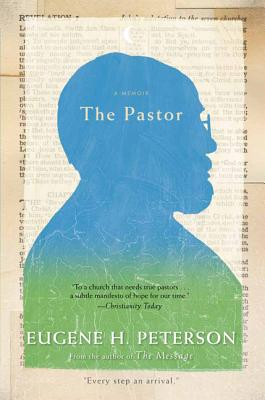 The Pastor - Peterson, Eugene H