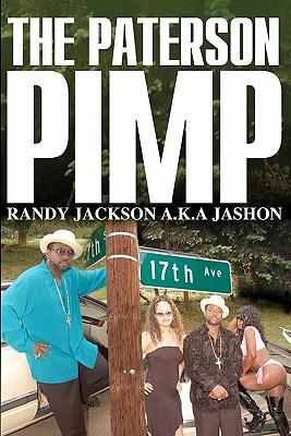 The Paterson Pimp - Jackson a K a Jashon, Randy