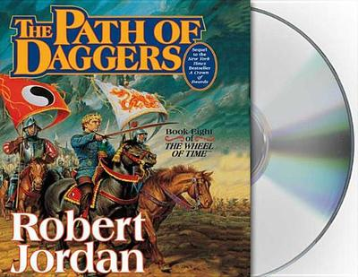 The Path of Daggers - Jordan, Robert, Professor, and Kramer, Michael (Read by), and Reading, Kate (Read by)