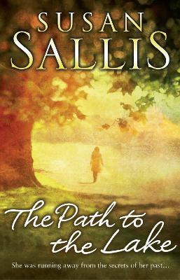 The Path to the Lake - Sallis, Susan