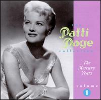 The Patti Page Collection: The Mercury Years, Vol. 1 - Patti Page