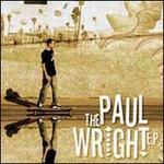 The Paul Wright Single [EP]