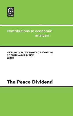 The Peace Dividend - Gleditsch, N P (Editor), and Bjerkholt, O (Editor), and Cappelen, &Aring (Editor)