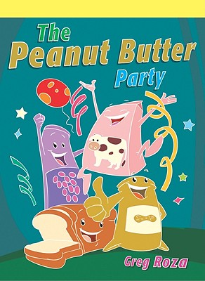 The Peanut Butter Party - Roza, Greg