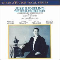 The Pearl Fishers Duet - Emil Markow (vocals); Giorgio Tozzi (vocals); Jussi Björling (tenor); Licia Albanese (vocals); Mario Sereni (vocals);...