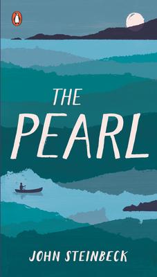 The Pearl - Steinbeck, John