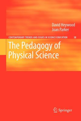 The Pedagogy of Physical Science - Heywood, David