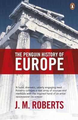 The Penguin History of Europe - Roberts, J M