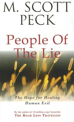 The People Of The Lie - Peck, M. Scott