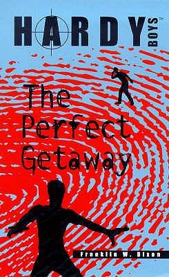 The Perfect Getaway - Dixon, Franklin W.