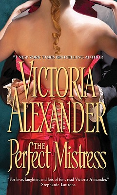 The Perfect Mistress - Alexander, Victoria