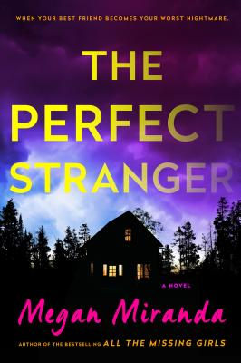 The Perfect Stranger - Miranda, Megan, Ms.