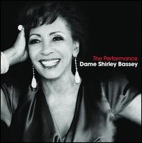 The Performance - Shirley Bassey