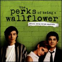 The Perks of Being a Wallflower [Original Motion Picture Soundtrack] - Original Soundtrack