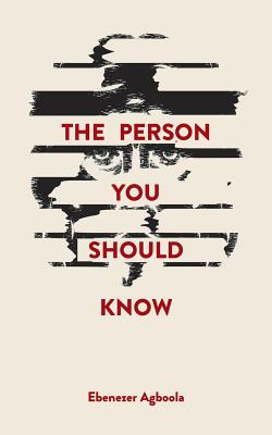 The Person You Should Know - Agboola, Ebenezer