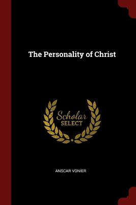 The Personality of Christ - Vonier, Anscar