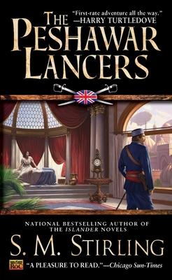 The Peshawar Lancers - Stirling, S M