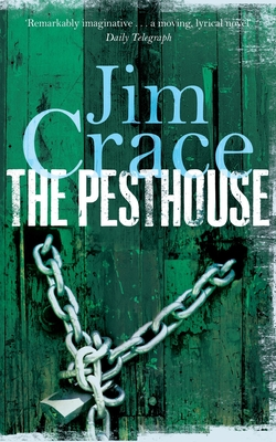 The Pesthouse - Crace, Jim