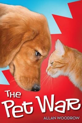 The Pet War - Woodrow, Allan