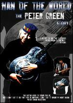 The Peter Green Story: Man of the World